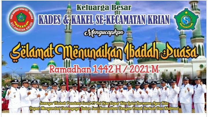 Keluarga Besar Kades dan Kakel Se Kecamatan Krian Mengucapkan Selamat Menunaikan Ibadah Puasa Ramadhan 1442 H