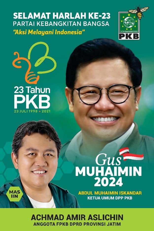Anggota Fraksi PKB DPRD Provinsi Jatim, Achmad Amir Aslichin Mengucapkan Selamat Harlah ke 23 Partai Kebangkitan Bangsa