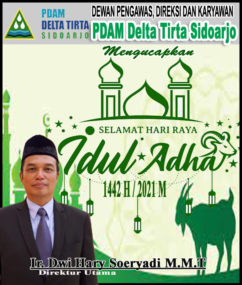 Dewan Pengawas, Direksi dan Karyawan PDAM Delta Tirta Sidoarjo Mengucapkan Selamat Hari Raya Idul Adha 1442 Hijriyah