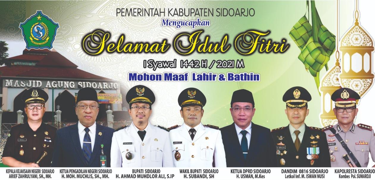 Bupati dan Wakil Bupati Beserta Forkopimda Sidoarjo Mengucapkan Selamat Hari Raya Idul Fitri 1442 Hijriyah