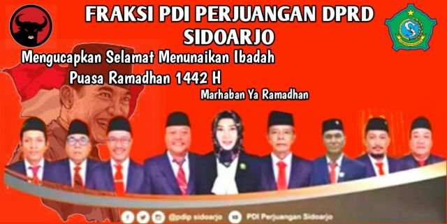 Fraksi PDIP DPRD Sidoarjo Mengucapkan Selamat Menunaikan Ibadah Puasa Ramadhan 1442 Hijriyah