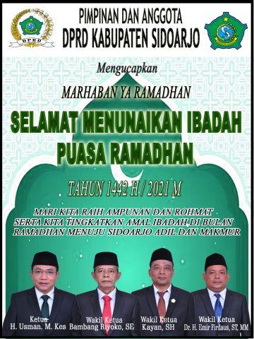 Pimpinan dan Anggota DPRD Sidoarjo Mengucapkan Marhaban Ya Ramadhan Selamat Menunaikan Ibadah Puasa Ramadhan 1442 H