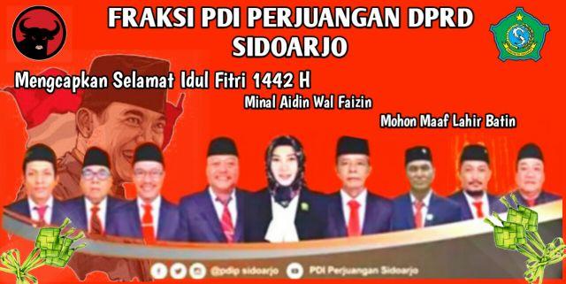 Fraksi PDIP DPRD Sidoarjo Mengucapkan Selamat Hari Raya Idul Fitri 1442 Hijriyah