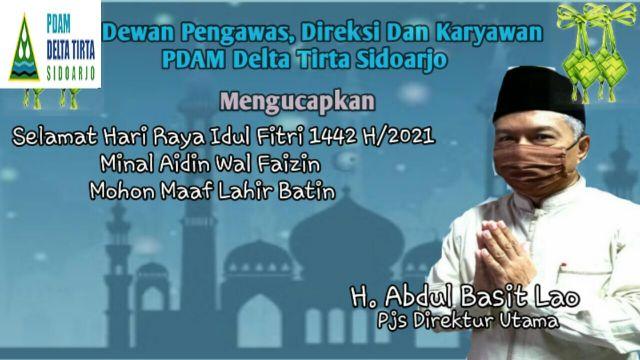 Dewan Pengawas, Direksi dan Karyawan PDAM Delta Tirta Sidoarjo Mengucapkan Selamat Idul Fitri 1442 Hijriyah