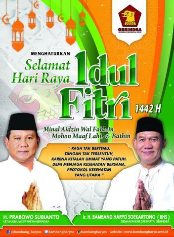 Dewan Pakar DPP Partai Gerindra, Ir H Bambang Haryo Soekartono Menghaturkan Selamat Hari Raya Idul Fitri 1442 Hijriyah