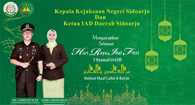 Kepala Kejaksaan Negeri Sidoarjo dan Ketua IAD Daerah Sidoarjo Mengucapkan Selamat Hari Raya Idul Fitri 1442 Hijriyah
