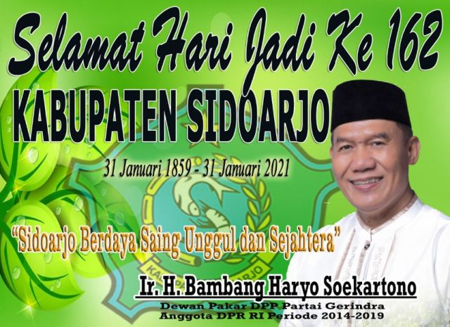 Ir H Bambang Haryo Soekartono Mengucapkan Selamat Hari Jadi ke 162 Kabupaten Sidoarjo