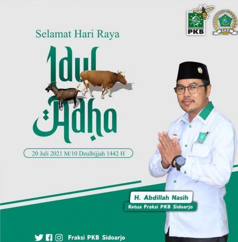Pimpinan dan Anggota Fraksi PKB DPRD Sidoarjo Mengucapkan Selamat Hari Raya Idul Adha 1442 Hijriyah