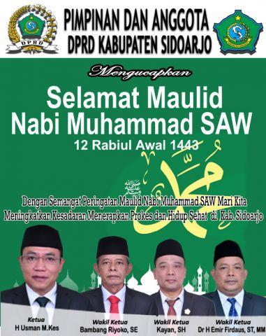 Pimpinan dan Anggota DPRD Kabupaten Sidoarjo Mengucapkan Selamat Maulid Nabi Muhammad SAW 12 Rabiul Awal 1443 Hijriyah